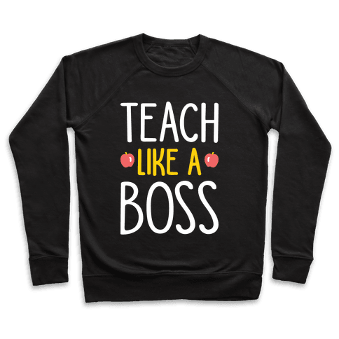 Teach Like A Boss (White)