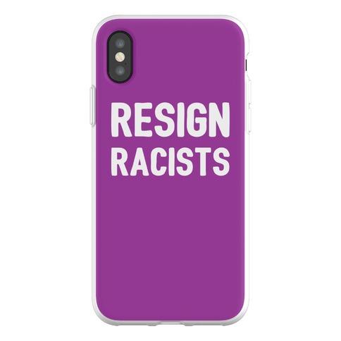 Resign Racists Phone Flexi-Case