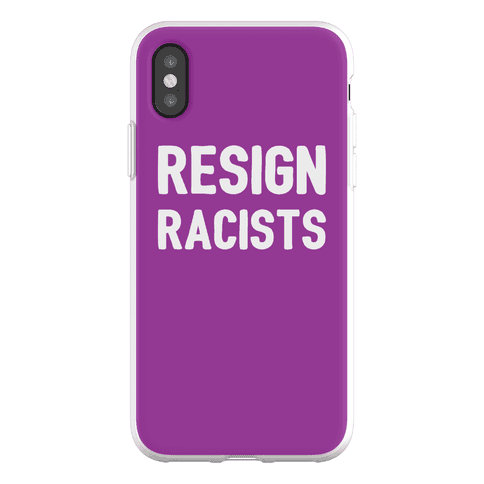 Resign Racists Phone Flexi-Case