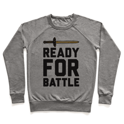 Ready For Battle Pullover