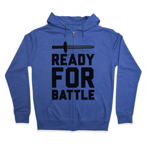 Ready For Battle Zip Hoodie