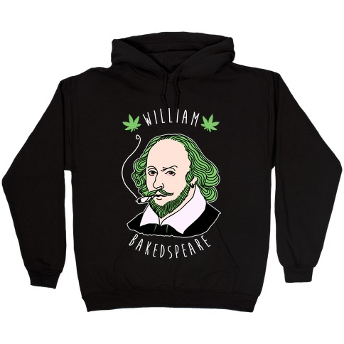 William Bakedspeare Hooded Sweatshirt