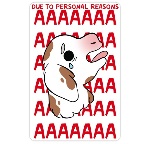 Due To Personal Reasons AAAA Baby Goat Die Cut Sticker