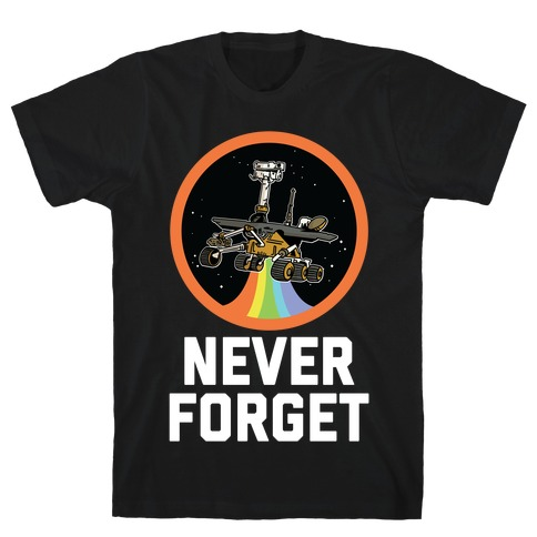Never Forget Mars Rover Opportunity T-Shirt