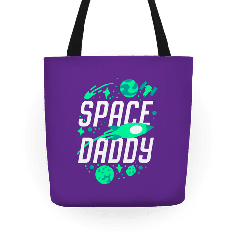 Space Daddy Tote