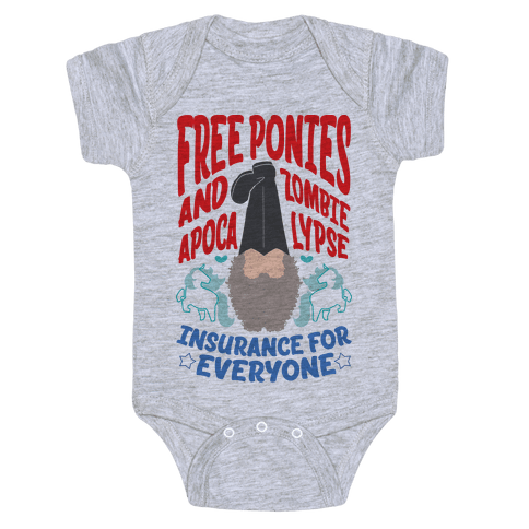 Free ponies and Zombie Apocalypse Insurance for Everyone Baby Onesy