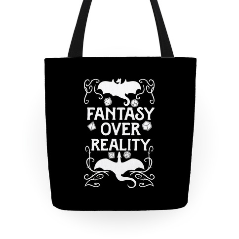 Fantasy Over Reality Tote