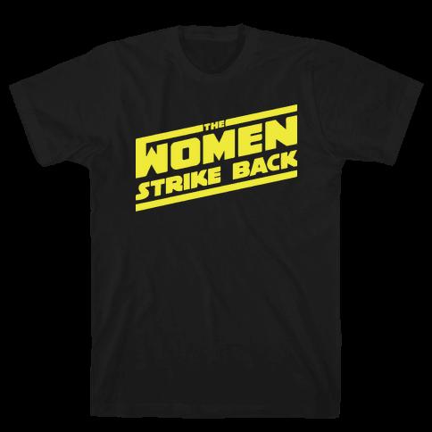 The Women Strike Back Mens T-Shirt
