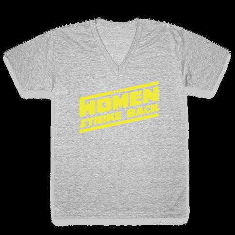 The Women Strike Back V-Neck Tee Shirt