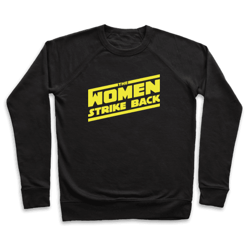 The Women Strike Back Pullover
