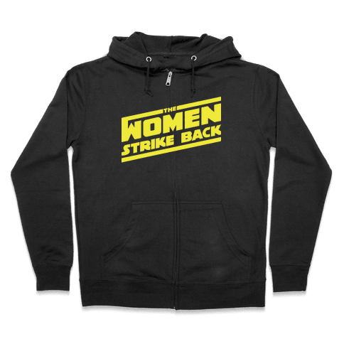 The Women Strike Back Zip Hoodie