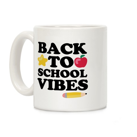 Back to School Vibes Coffee Mug