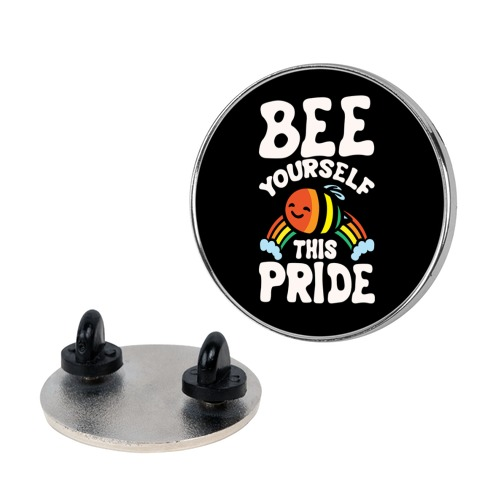 Bee Yourself This Pride White Print Pin