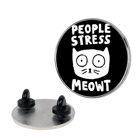 People Stress Meowt pin