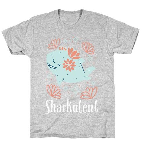 Sharkulent T-Shirt
