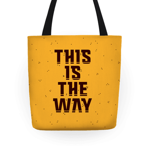 This Is The Way Tote
