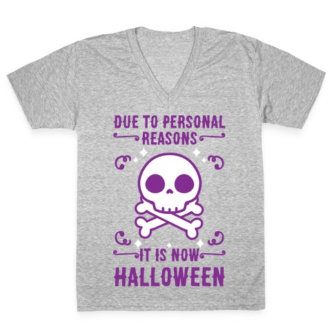 Due To Personal Reasons It Is Now Halloween Skull (Purple) V-Neck Tee Shirt