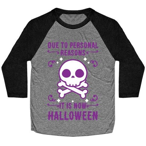 Due To Personal Reasons It Is Now Halloween Skull (Purple) Baseball Tee
