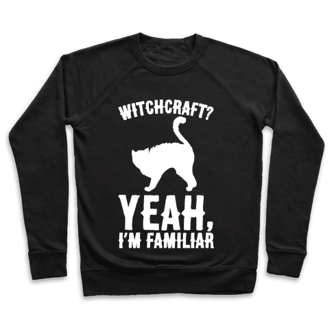 Witchcraft Yeah I'm Familiar White Print Pullover