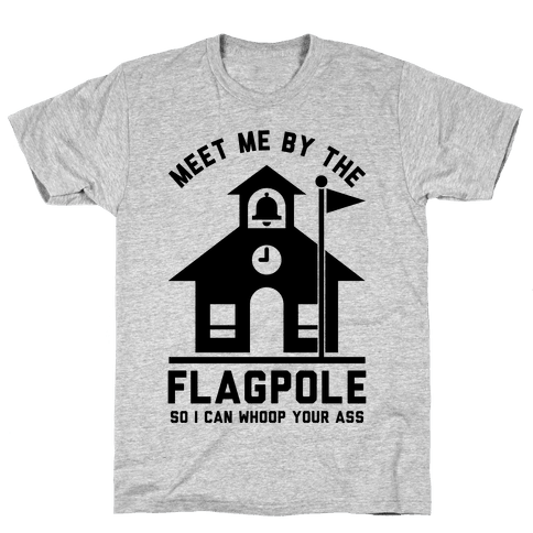 Meet Me By The Flagpole Mens T-Shirt