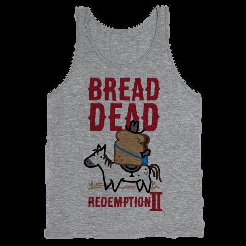 Bread Dead Redemption 2 Tank Top