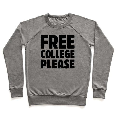 Free College Please Pullover