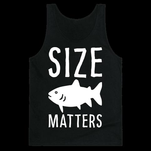 Size Matters Fishing Tank Top