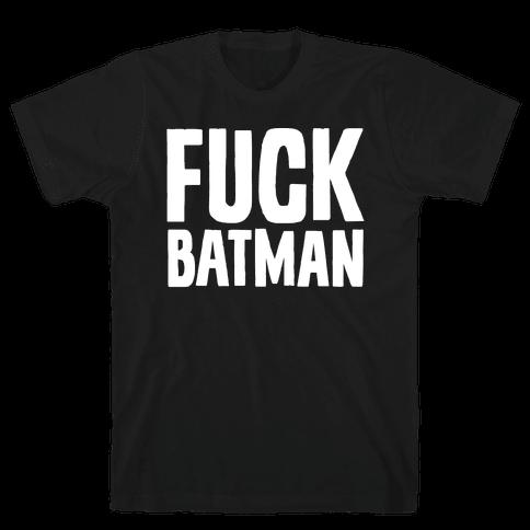 F*** Batman Parody White Print Mens T-Shirt