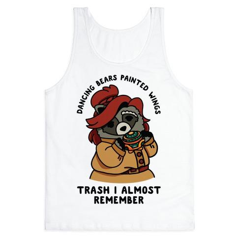 Dancing Bears Painted Wings Trash I Almost Remember Raccoon Anastasia  Tank Top
