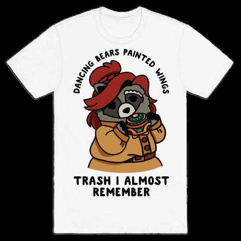 Dancing Bears Painted Wings Trash I Almost Remember Raccoon Anastasia  Mens/Unisex T-Shirt