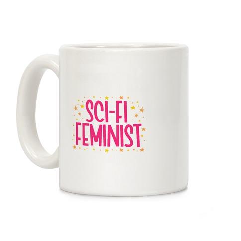 Sci-Fi Feminist  Coffee Mug