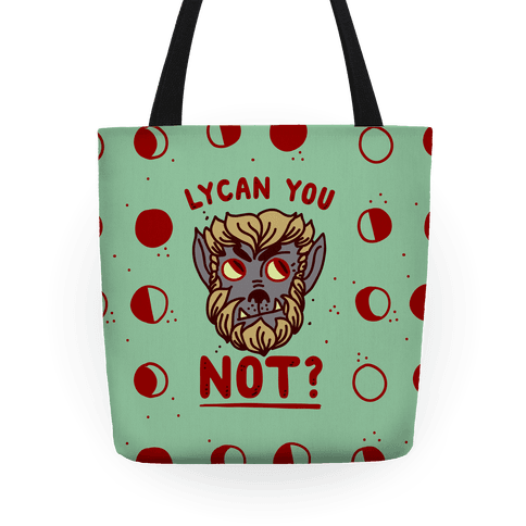 Lycan You NOT Tote