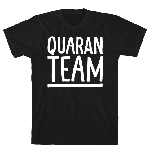 Quaranteam White Print Mens/Unisex T-Shirt