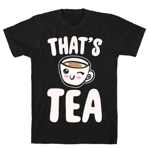 That's Tea White Print T-Shirt