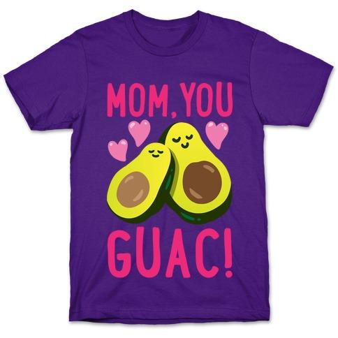 Mom You Guac White Print T-Shirt