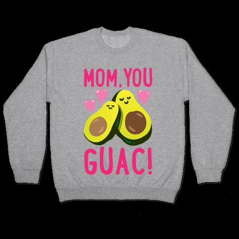 Mom You Guac White Print Pullover