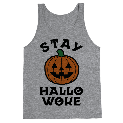 Stay Hallowoke Tank Top