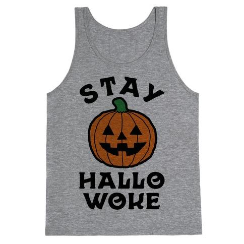 Stay Hallowoke Tank Top