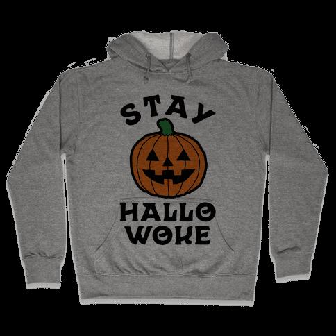 Stay Hallowoke Hooded Sweatshirt
