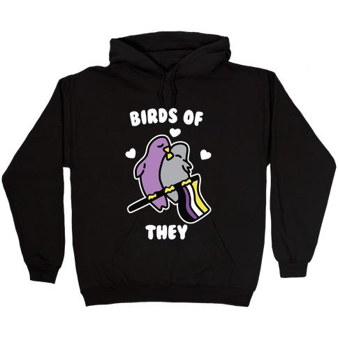 Birds of They Hooded Sweatshirt
