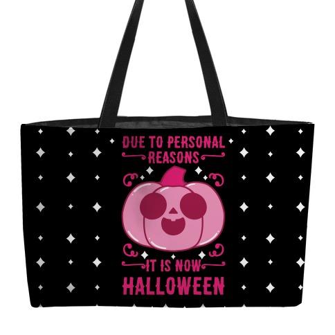 Due To Personal Reasons It Is Now Halloween Pumpkin (Pink) Weekender Tote