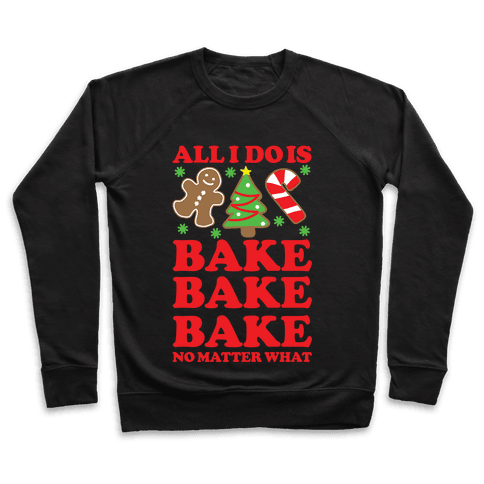 All I Do is Bake Pullover