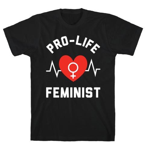 Pro-Life Feminist T-Shirt