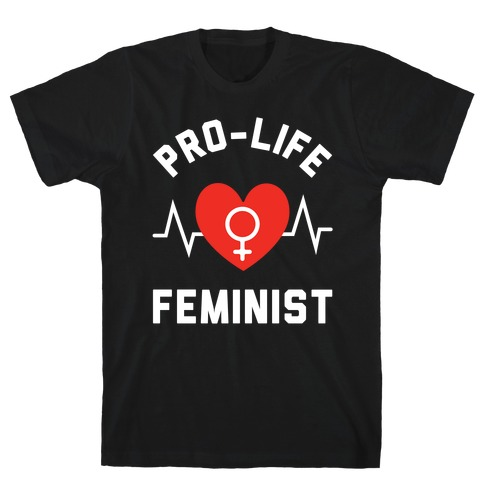Pro-Life Feminist Mens T-Shirt