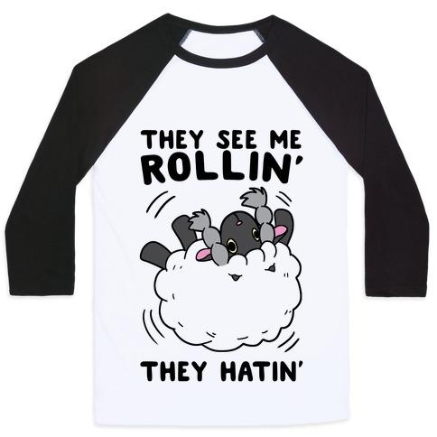 They See Me Rollin' They Hatin' - Wooloo Baseball Tee