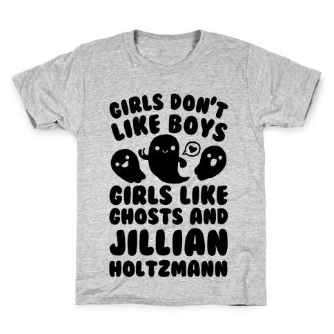 Girls Don't Like Boys Girls Like Ghosts And Jillian Holtzmann Kids T-Shirt