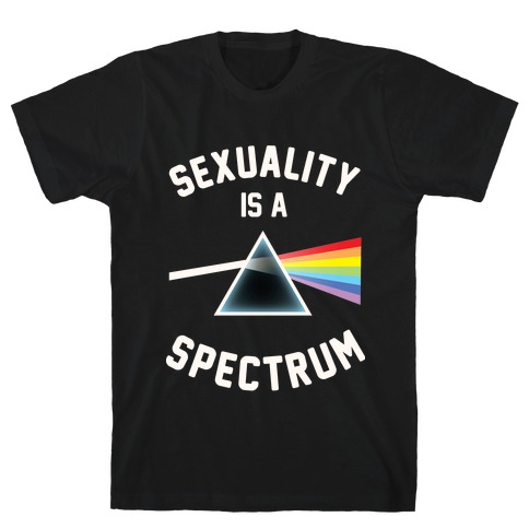 Sexuality is a Spectrum T-Shirt