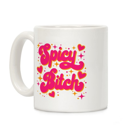 Spicy Bitch Coffee Mug