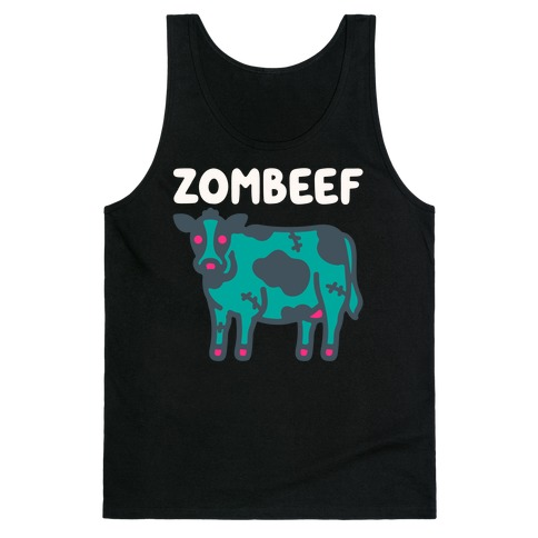 Zombeef  Tank Top