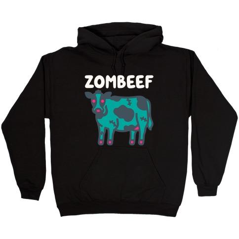 Zombeef  Hooded Sweatshirt